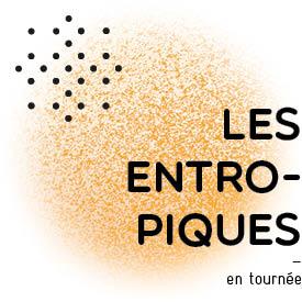 pastille_les_entropiques_en_tournée